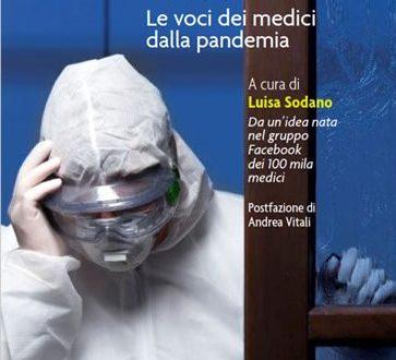 COVID, IL LIBRO VERO DEI MEDICI IN TRINCEA