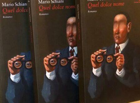 """NOI FIERI DI MARIO SCHIANI, """"QUEL DOLCE NOME"""""""